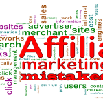 7 Biggest Affiliate Marketing Mistakes Most Bloggers Make
